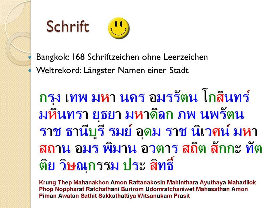 Schrift Bangkok: 168 Schriftzeichen ohne Leerzeichen Weltrekord: Längster Namen einer Stadt