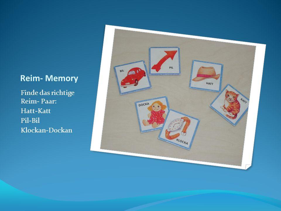 Reim- Memory Finde das richtige Reim- Paar: Hatt-Katt Pil-Bil Klockan-Dockan
