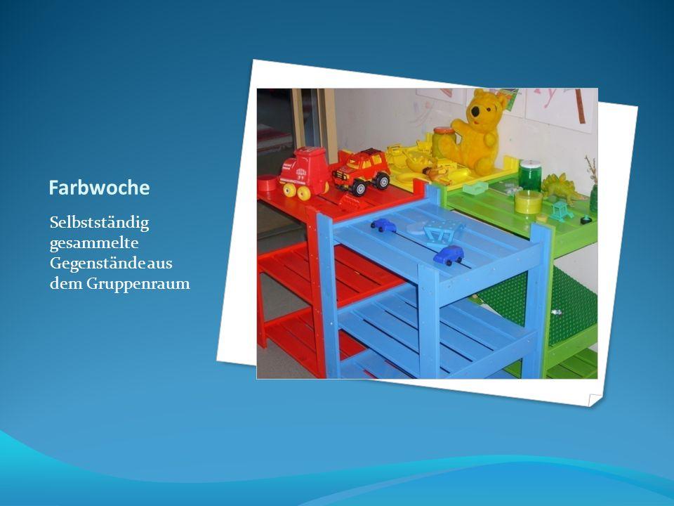 Farbwoche Selbstständig gesammelte Gegenstände aus dem Gruppenraum
