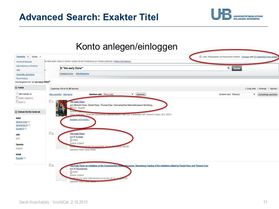 Advanced Search: Exakter Titel Gerdi Koschatzky : WorldCat 2.10.201311 Konto anlegen/einloggen