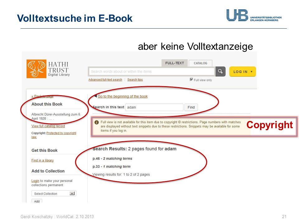 Volltextsuche im E-Book Gerdi Koschatzky : WorldCat 2.10.201321 Copyright aber keine Volltextanzeige