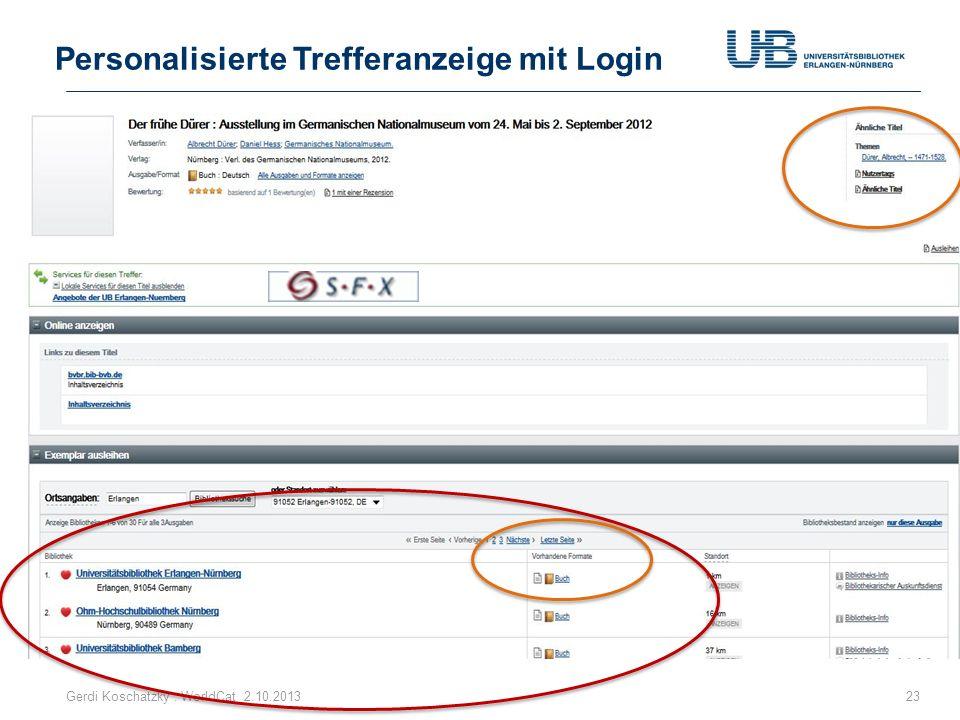 Personalisierte Trefferanzeige mit Login Gerdi Koschatzky : WorldCat 2.10.201323