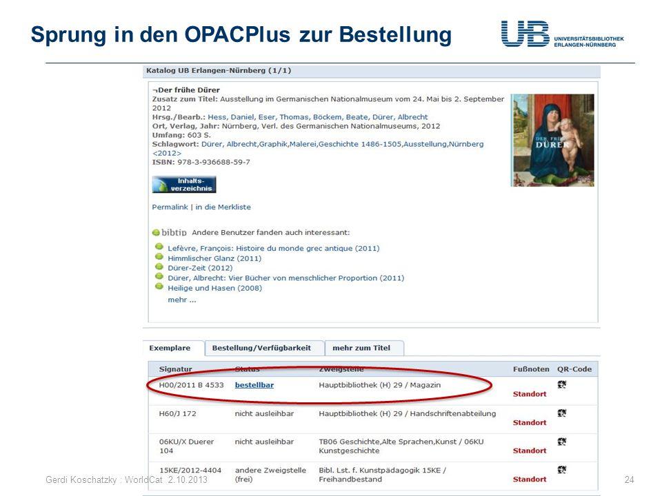 Sprung in den OPACPlus zur Bestellung Gerdi Koschatzky : WorldCat 2.10.201324