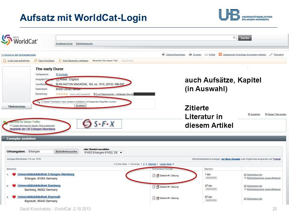 Aufsatz mit WorldCat-Login Gerdi Koschatzky : WorldCat 2.10.201325 auch Aufsätze, Kapitel (in Auswahl) Zitierte Literatur in diesem Artikel