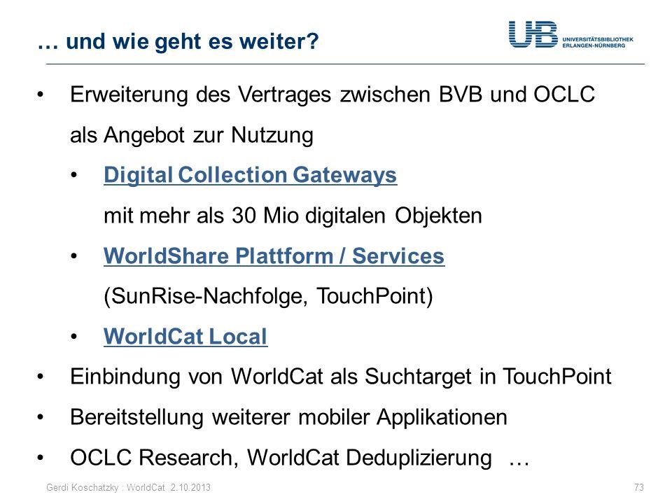Erweiterung des Vertrages zwischen BVB und OCLC als Angebot zur Nutzung Digital Collection Gateways mit mehr als 30 Mio digitalen ObjektenDigital Coll
