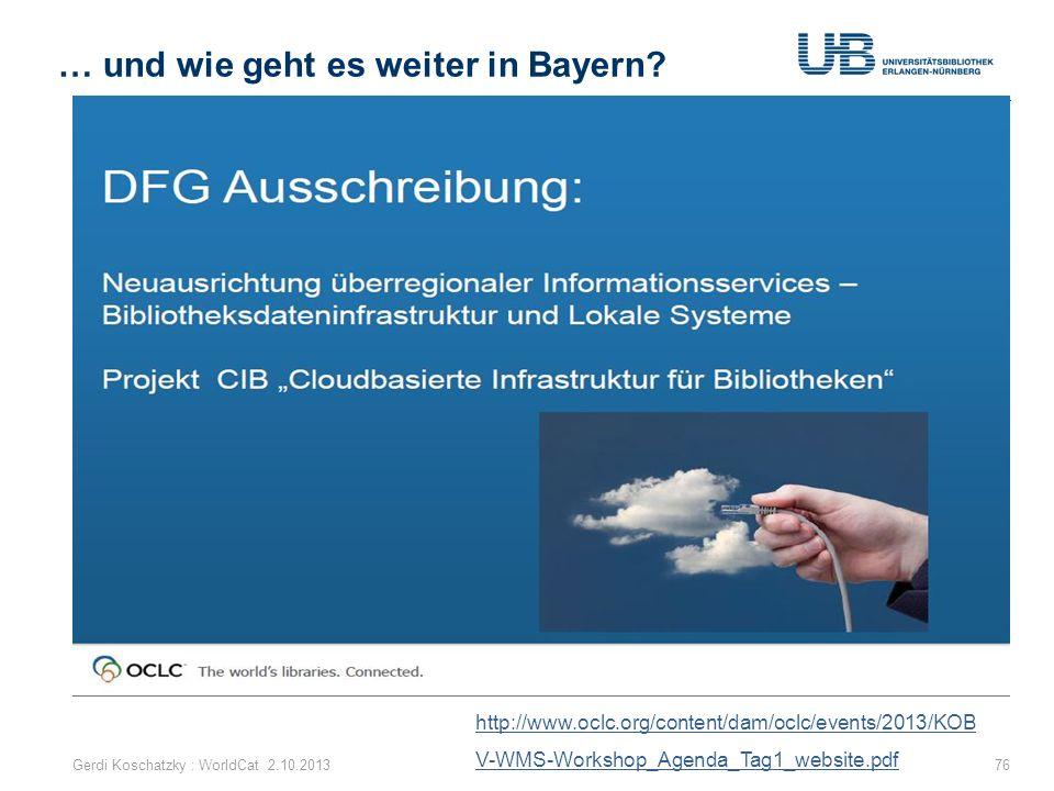 Gemeinsamer Antrag von Hebis, BVB und KOBV wurde genehmigt 15.3.2013 Erster Workshop http://www.oclc.org/content/dam/oclc/events/2013/KOBV-WMS-Worksho