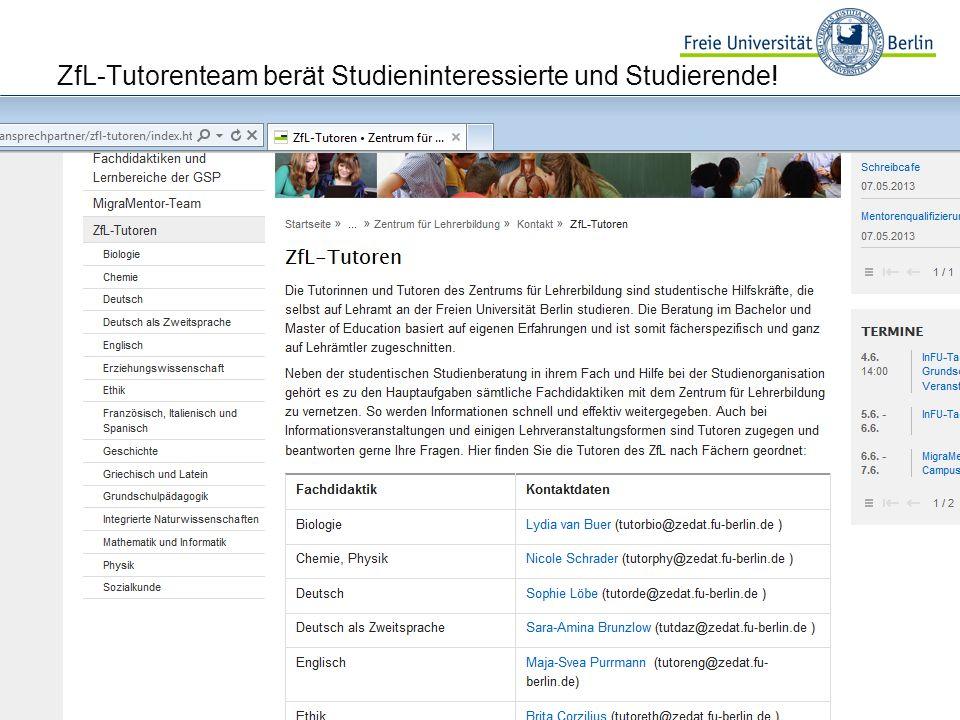 5 ZfL-Tutorenteam berät Studieninteressierte und Studierende!