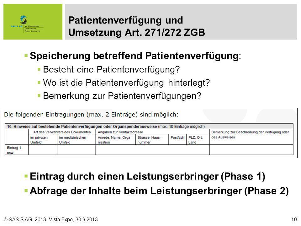 Speicherung betreffend Patientenverfügung: Besteht eine Patientenverfügung.