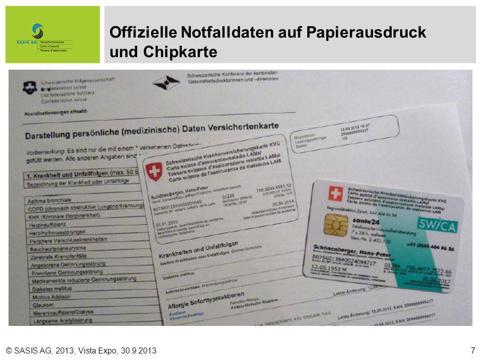 Offizielle Notfalldaten auf Papierausdruck und Chipkarte © SASIS AG, 2013, Vista Expo, 30.9.20137