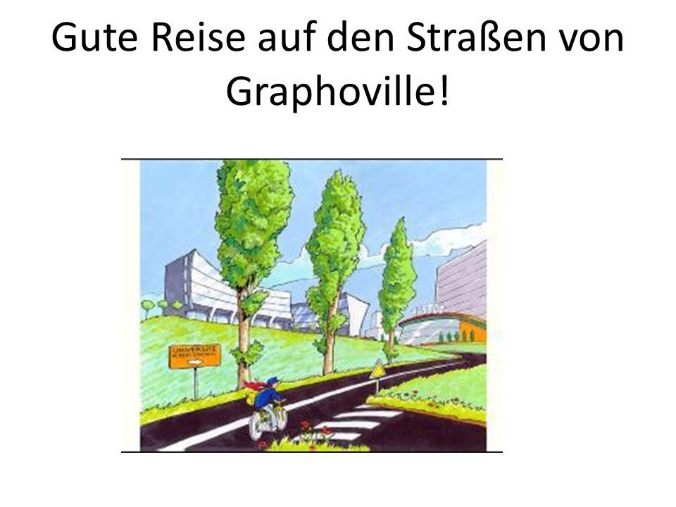 Gute Reise auf den Straßen von Graphoville!