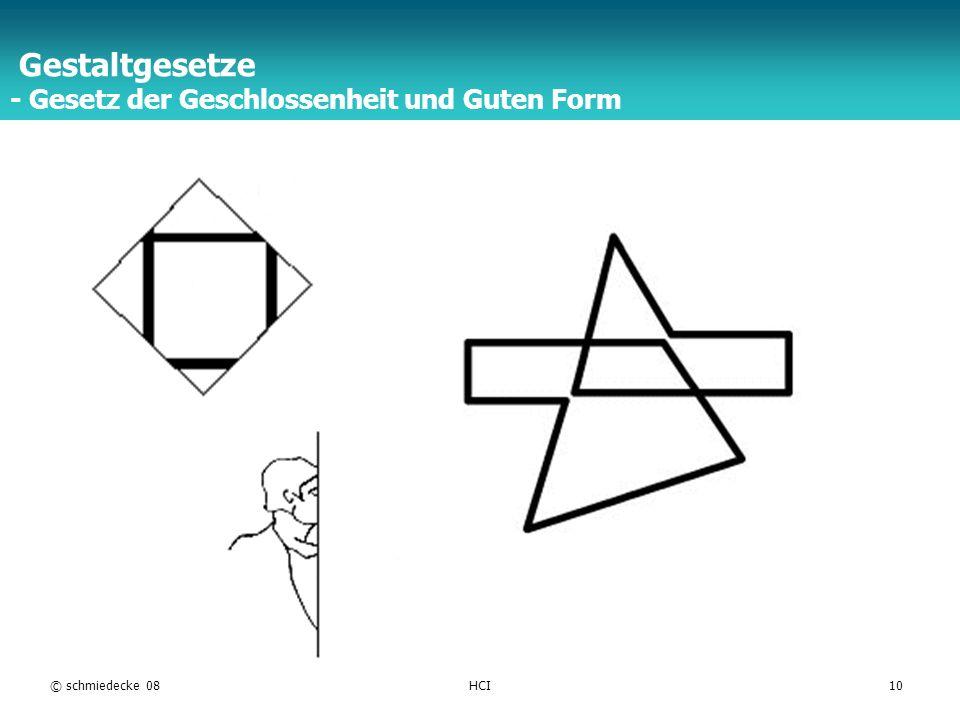 TFH Berlin © schmiedecke 08HCI10 Gestaltgesetze - Gesetz der Geschlossenheit und Guten Form