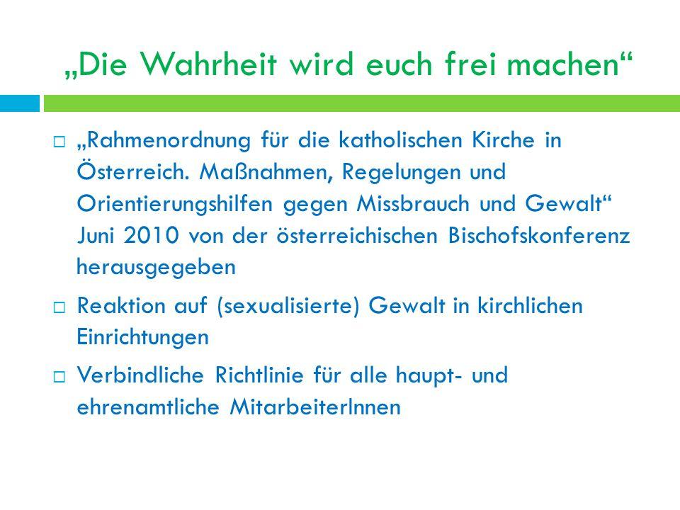 Die Wahrheit wird euch frei machen Rahmenordnung für die katholischen Kirche in Österreich.