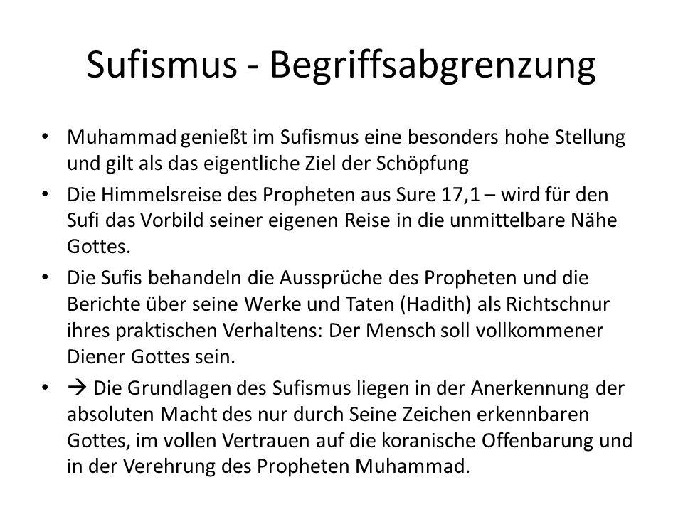 Sufismus – Entwicklung des Sufismus Um 715 entwickelten sich kleine Gruppen von Frommen – vor allem im Irak – wo der große Prediger Hasan al-Basri asketische Frömmigkeit predigte und praktizierte, die der immer stärker werdenden Verweltlichung entgegenwirken sollte Konzentration auf die Lektüre und Meditation des Korans Der Begriff Sufismus leitet sich ab von suf – Wolle, und weist auf das Wollgewand der Asketen hin.