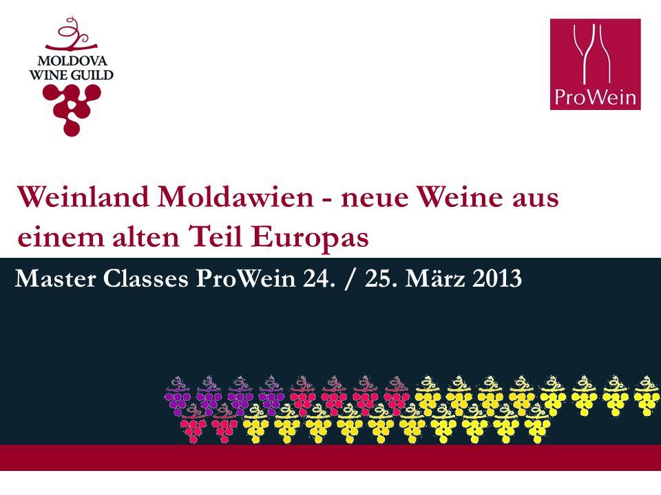 Weinland Moldawien - neue Weine aus einem alten Teil Europas Master Classes ProWein 24. / 25. März 2013
