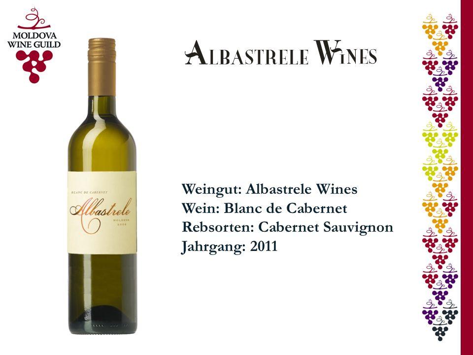 Weingut: Albastrele Wines Wein: Blanc de Cabernet Rebsorten: Cabernet Sauvignon Jahrgang: 2011
