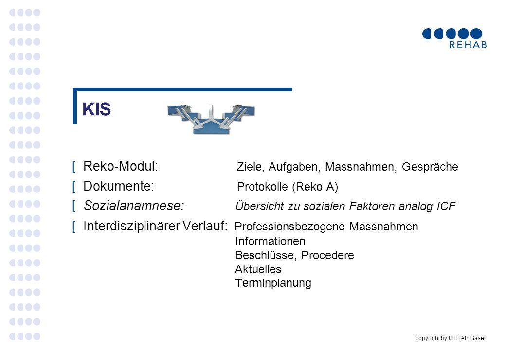 copyright by REHAB Basel KIS [Reko-Modul: Ziele, Aufgaben, Massnahmen, Gespräche [Dokumente: Protokolle (Reko A) [Sozialanamnese: Übersicht zu soziale