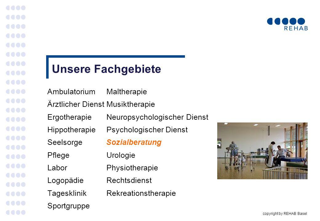 copyright by REHAB Basel Und für die Einzelkämpfer .