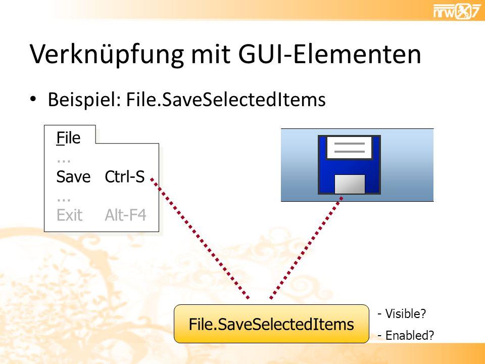Verknüpfung mit GUI-Elementen File... SaveCtrl-S...