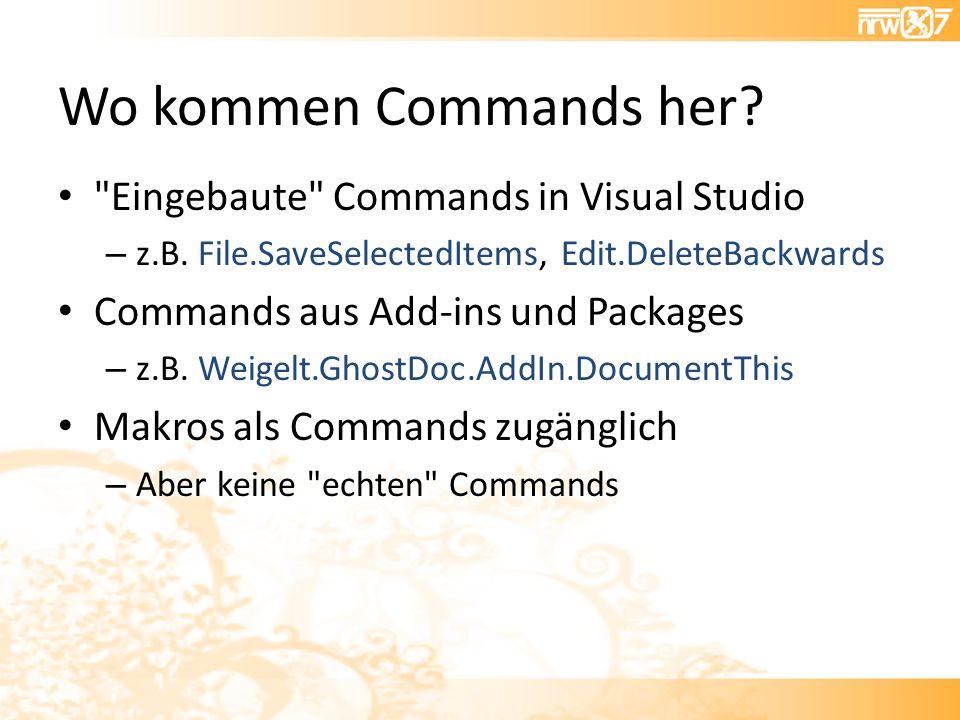 Wo kommen Commands her