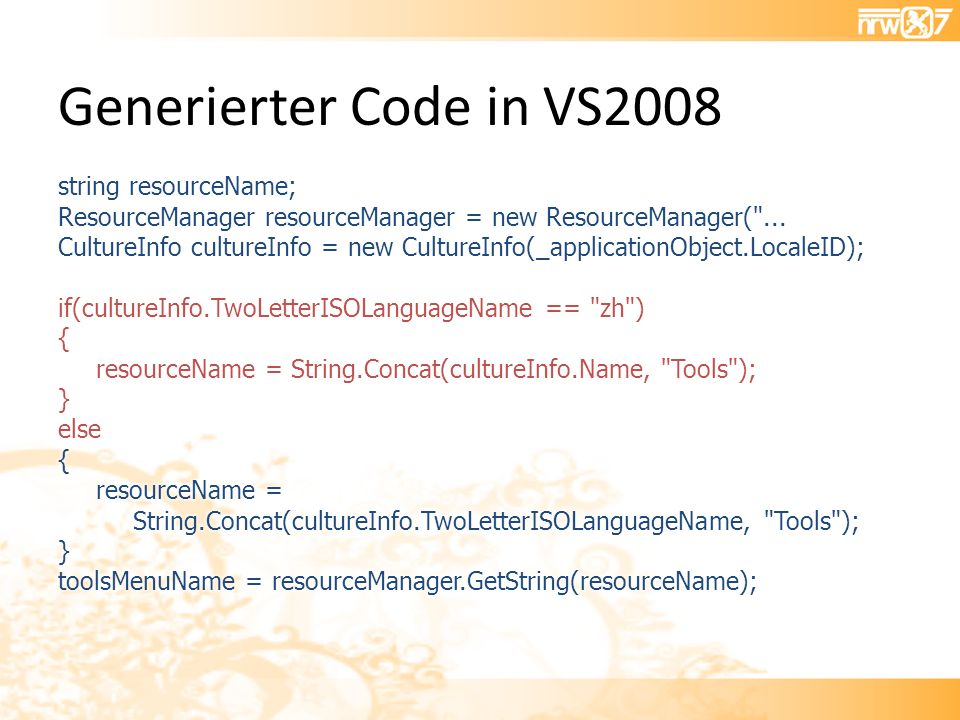 Generierter Code in VS2008
