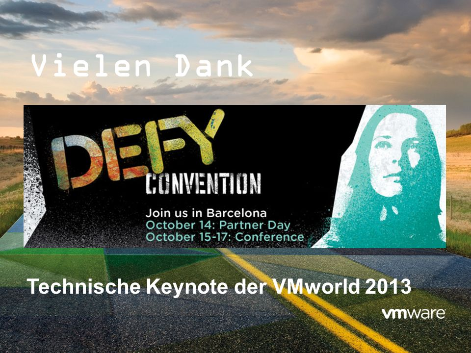 25 Vielen Dank Technische Keynote der VMworld 2013