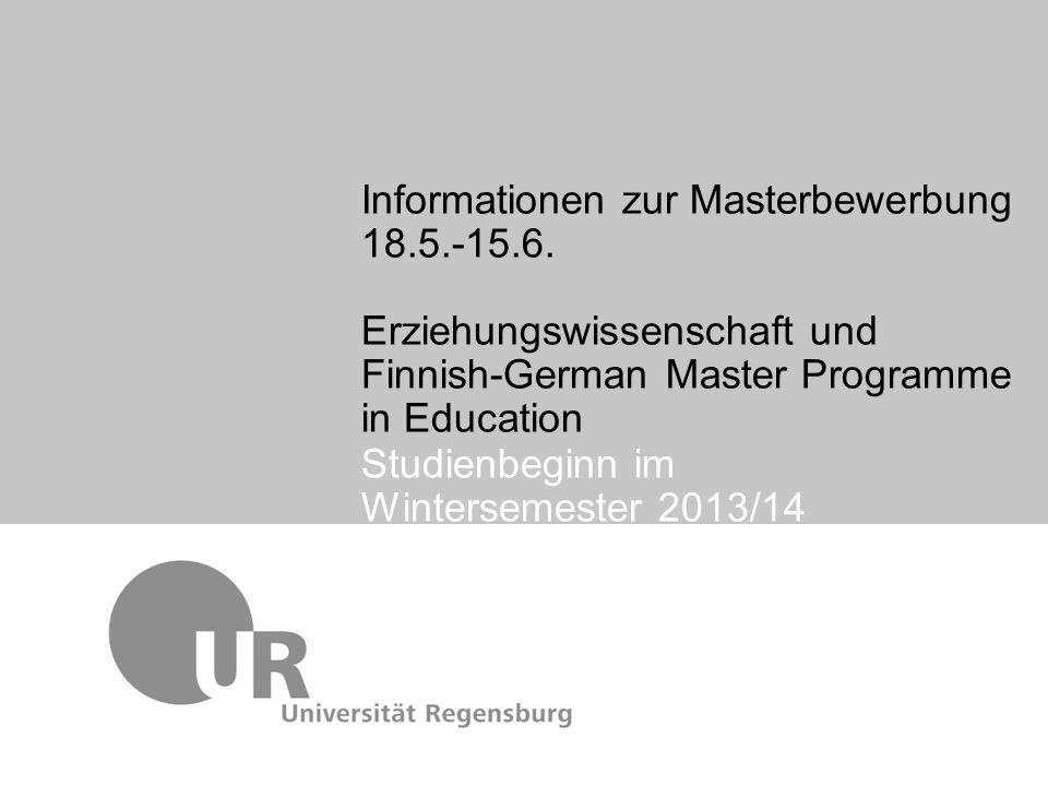 Informationen zur Masterbewerbung 18.5.-15.6. Erziehungswissenschaft und Finnish-German Master Programme in Education Studienbeginn im Wintersemester