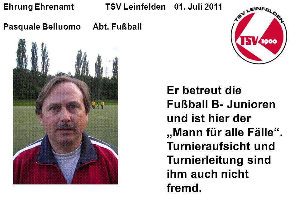 Ehrung Ehrenamt TSV Leinfelden 01.Juli 2011 Pasquale BelluomoAbt.