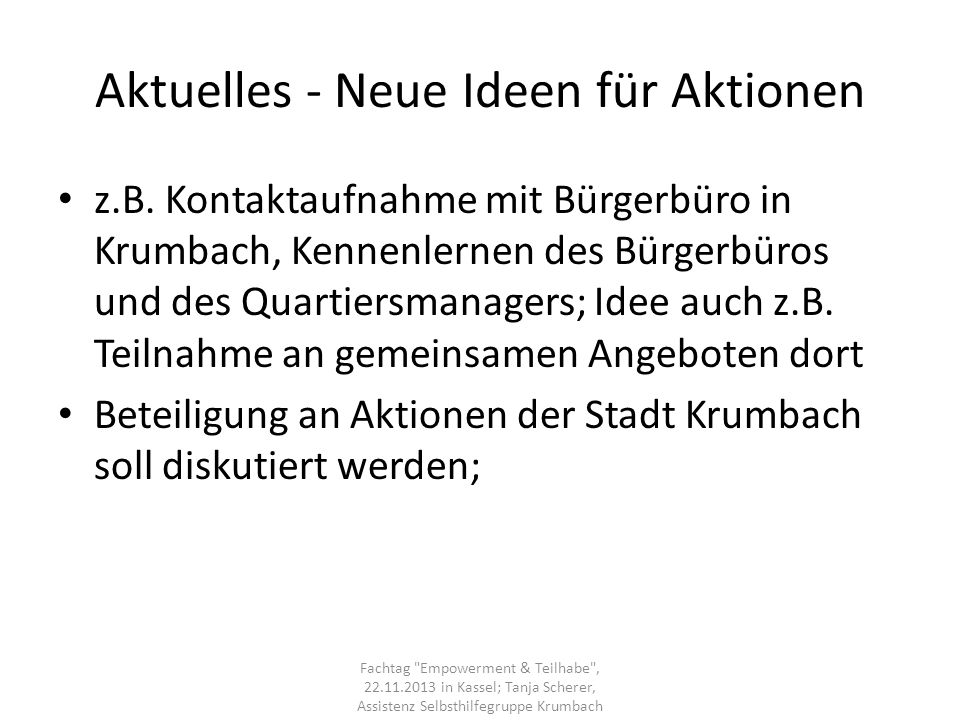 Aktuelles - Neue Ideen für Aktionen z.B. Kontaktaufnahme mit Bürgerbüro in Krumbach, Kennenlernen des Bürgerbüros und des Quartiersmanagers; Idee auch