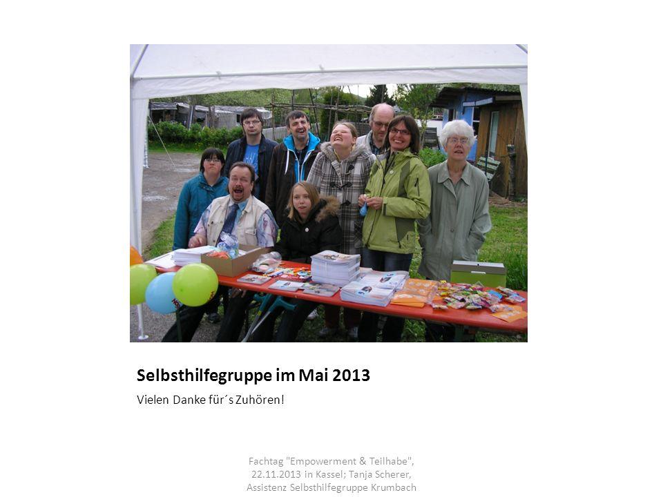 Selbsthilfegruppe im Mai 2013 Vielen Danke für´s Zuhören! Fachtag