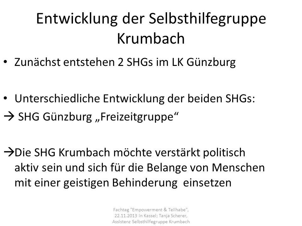 Entwicklung der Selbsthilfegruppe Krumbach Zunächst entstehen 2 SHGs im LK Günzburg Unterschiedliche Entwicklung der beiden SHGs: SHG Günzburg Freizei