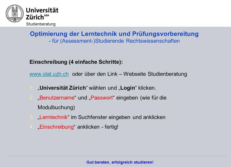 Gut beraten, erfolgreich studieren! Studienberatung Optimierung der Lerntechnik und Prüfungsvorbereitung - für (Assessment-)Studierende Rechtswissensc