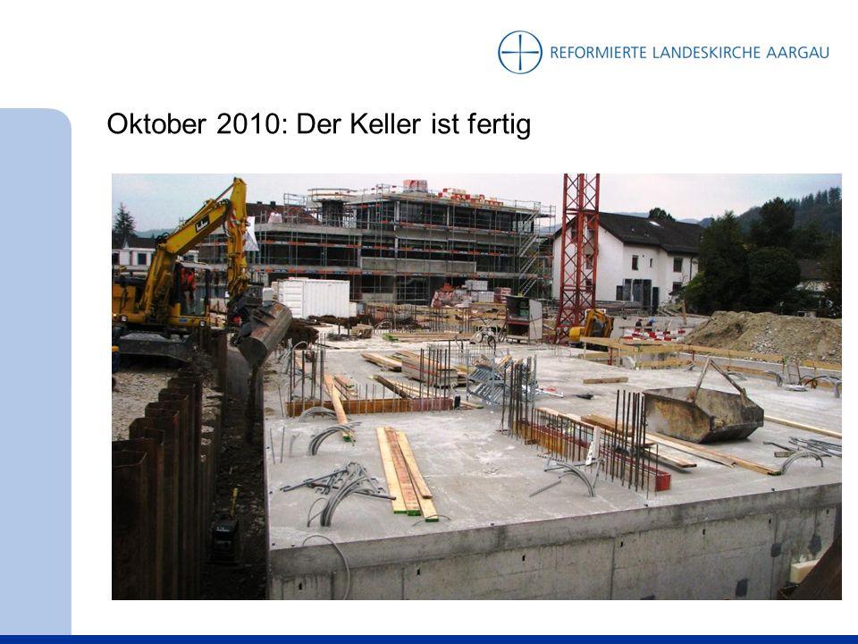 Oktober 2010: Der Keller ist fertig
