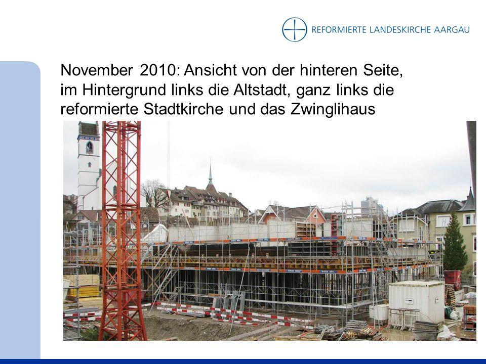 November 2010: Ansicht von der hinteren Seite, im Hintergrund links die Altstadt, ganz links die reformierte Stadtkirche und das Zwinglihaus