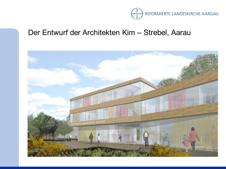 Der Entwurf der Architekten Kim – Strebel, Aarau