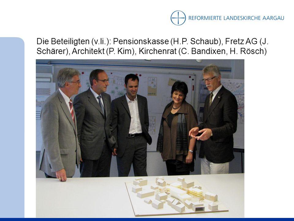 Die Beteiligten (v.li.): Pensionskasse (H.P. Schaub), Fretz AG (J.