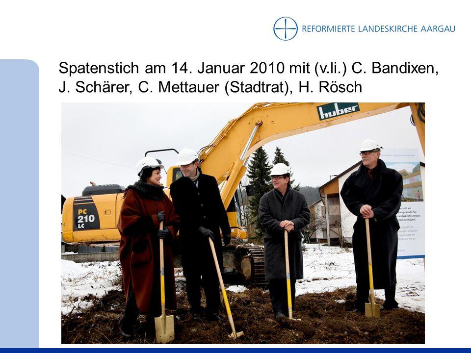 Spatenstich am 14. Januar 2010 mit (v.li.) C. Bandixen, J.