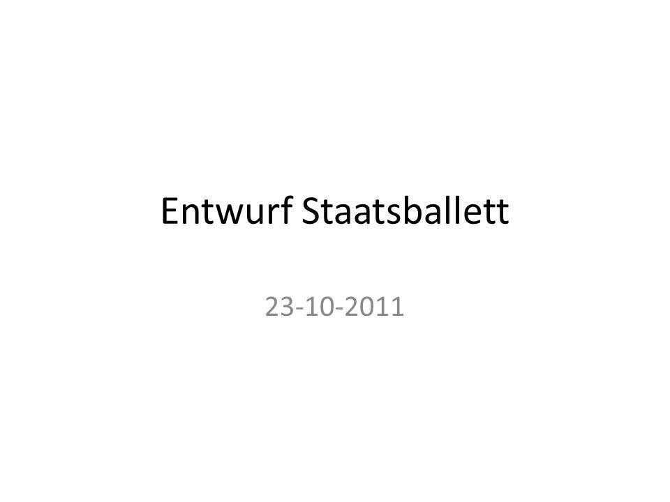 Entwurf Staatsballett 23-10-2011