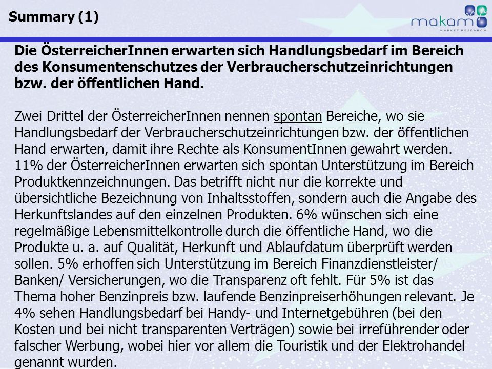 Auf Fakten setzen, auf Menschen zählen Konsumentenschutz März 2012 Auf Fakten setzen, auf Menschen zählen Seite 11 Die ÖsterreicherInnen erwarten sich Handlungsbedarf im Bereich des Konsumentenschutzes der Verbraucherschutzeinrichtungen bzw.