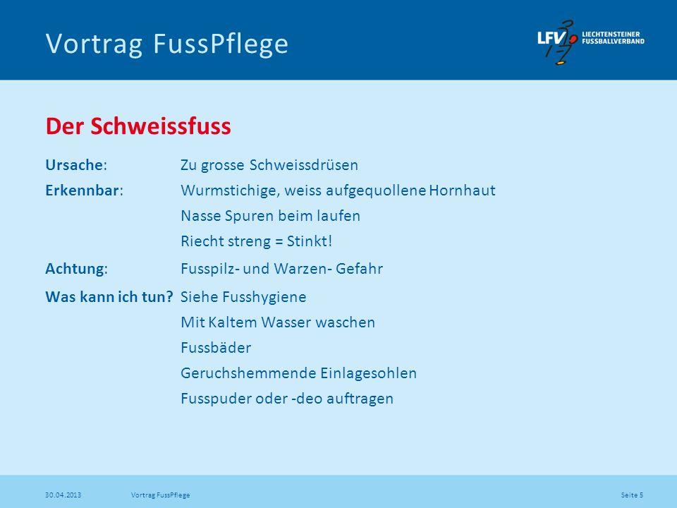 Seite 16 30.04.2013 Vortrag FussPflege Hornhaut Natürlicher Schutz gegen Druck und Reibung.