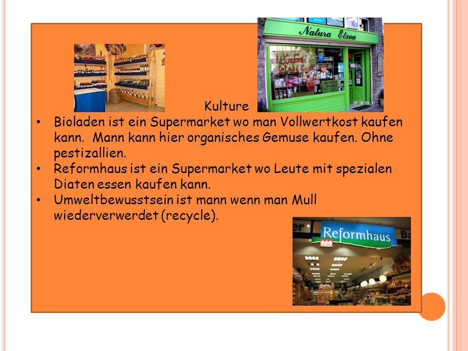 Kulture Bioladen ist ein Supermarket wo man Vollwertkost kaufen kann. Mann kann hier organisches Gemuse kaufen. Ohne pestizallien. Reformhaus ist ein