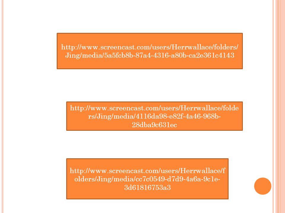 http://www.screencast.com/users/Herrwallace/folders/ Jing/media/5a5fcb8b-87a4-4316-a80b-ca2e361c4143 http://www.screencast.com/users/Herrwallace/folde