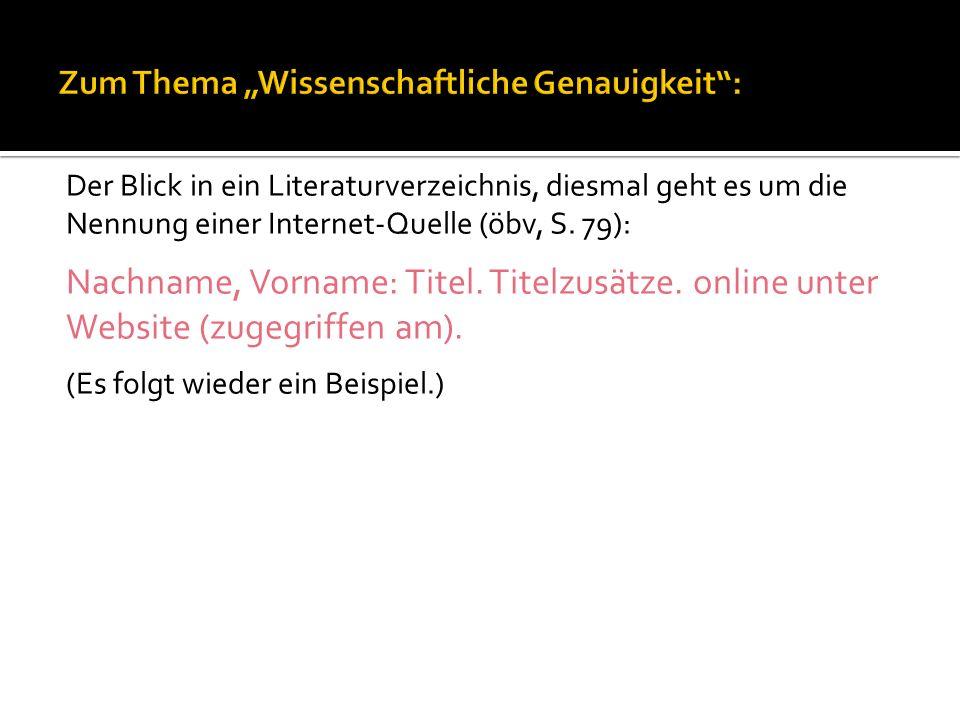 Der Blick in ein Literaturverzeichnis, diesmal geht es um die Nennung einer Internet-Quelle (öbv, S.