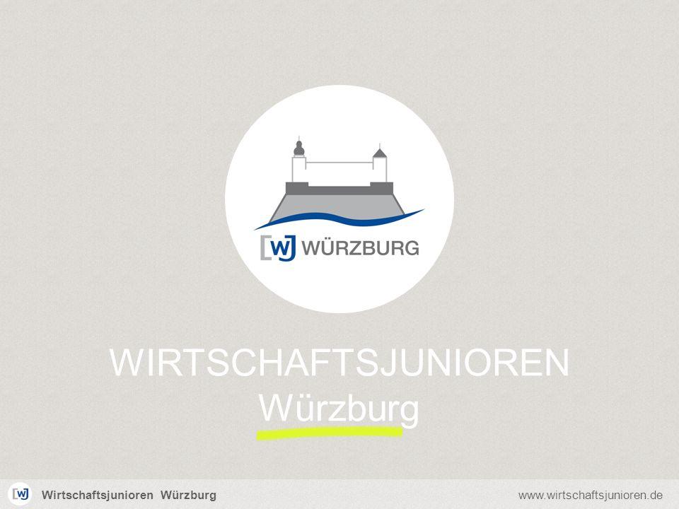 Wirtschaftsjunioren Würzburgwww.wirtschaftsjunioren.de WIRTSCHAFTSJUNIOREN Würzburg