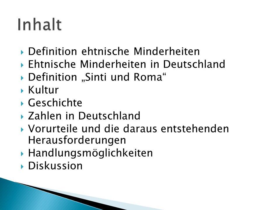 Definition ehtnische Minderheiten Ehtnische Minderheiten in Deutschland Definition Sinti und Roma Kultur Geschichte Zahlen in Deutschland Vorurteile u