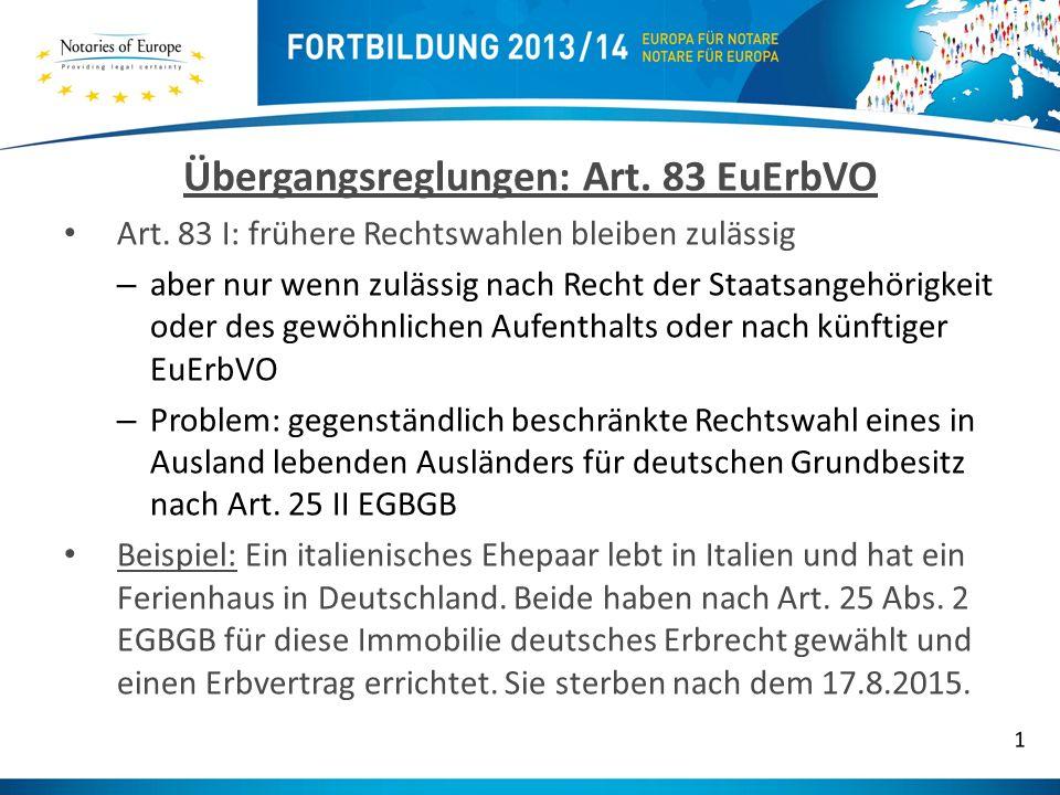 Übergangsreglungen: Art.83 EuErbVO Art.