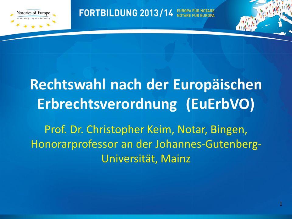 Rechtswahl nach der Europäischen Erbrechtsverordnung (EuErbVO) Prof.
