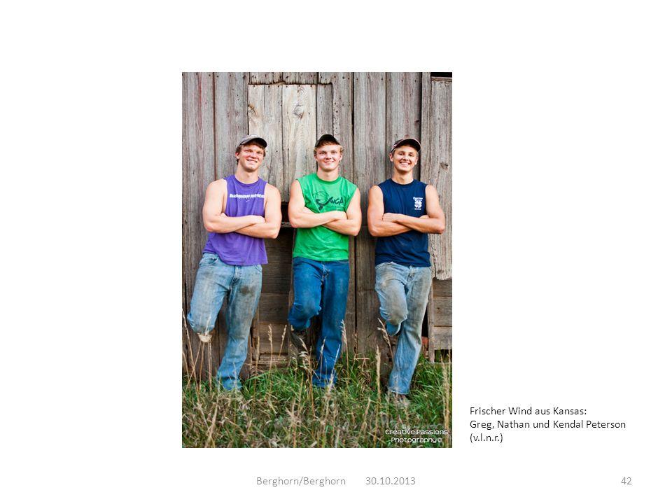 Berghorn/Berghorn 30.10.201342 Frischer Wind aus Kansas: Greg, Nathan und Kendal Peterson (v.l.n.r.)