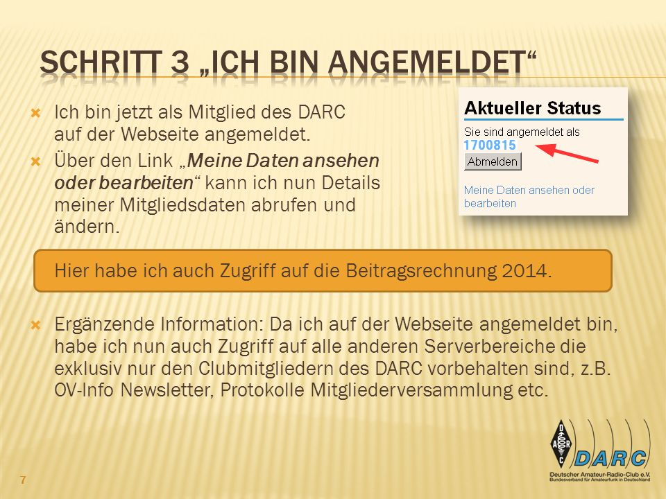 Ich bin jetzt als Mitglied des DARC auf der Webseite angemeldet.