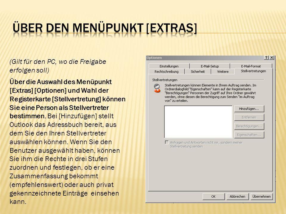 Der Benutzer bekommt, falls Sie die Option [Automatische Zusammenfassung…] aktiviert haben, in etwa folgende Mail: Ich habe Ihnen für meine Ordner die folgenden Berechtigungen erteilt: Kalender: Stufe 3 (Elemente lesen, erstellen und ändern) Aufgaben: Stufe 3 (Elemente lesen, erstellen und ändern) Posteingang:Stufe 2 (Elemente lesen und erstellen) Kontakte: Stufe 1 (Elemente lesen) Notizen:Keine Journal:Keine Um Ordner zu öffnen, für die Sie Zugriffsberechtigungen besitzen, zeigen Sie im Menü Datei auf Öffnen , und klicken Sie dann auf Ordner eines anderen Benutzers .