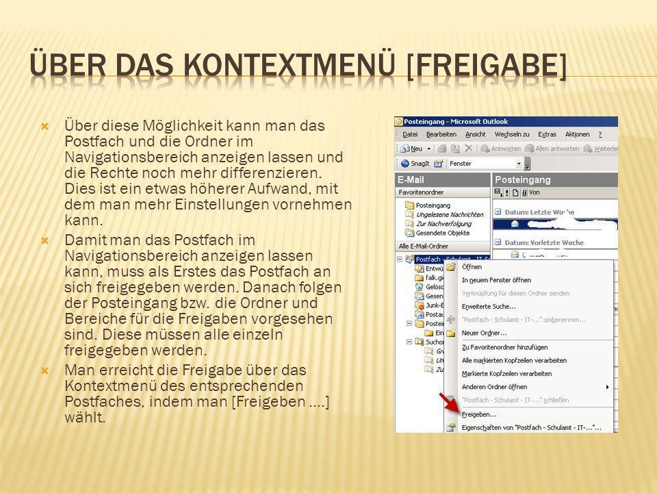 In der Registerkarte [Berechtigungen] kann man beim [Hinzufügen …] das Adressbuch von Outlook nutzen, um z.